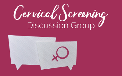 Cervical Screening Discussion Group