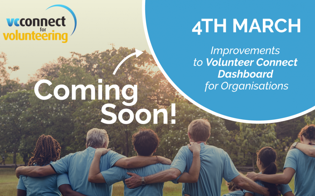 Coming Soon: New Volunteer Connect Organisation Dashboard